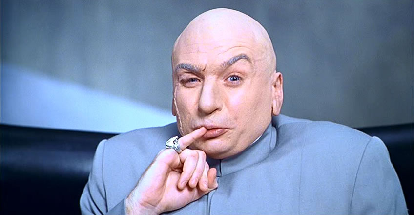 we hold the world ransom for 100 billion dollars dr evil
